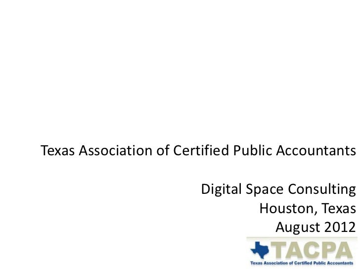 Texas Association of Certified Public Accountants                        Digital Space Consulting                         ...