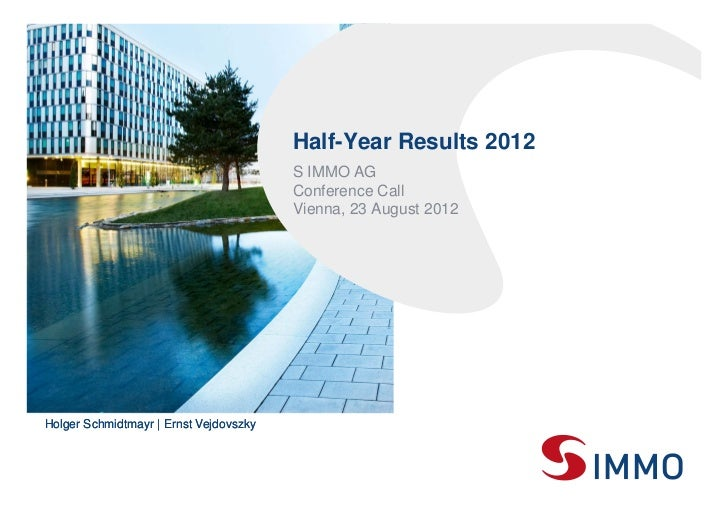 Half-Year Results 2012                                            S IMMO AG                                            Con...