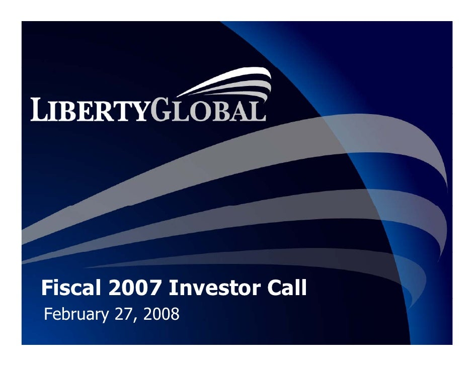 Fiscal 2007 Investor Call February 27, 2008