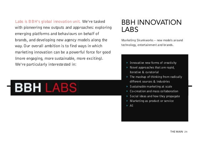 Labs is BBH's global innovation unit. We're tasked with pioneering new outputs and approaches: exploring emerging platform...