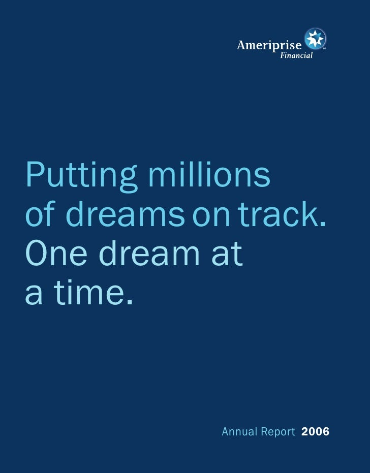 Putting millions of dreams on track. One dream at a time.               Annual Report 2006