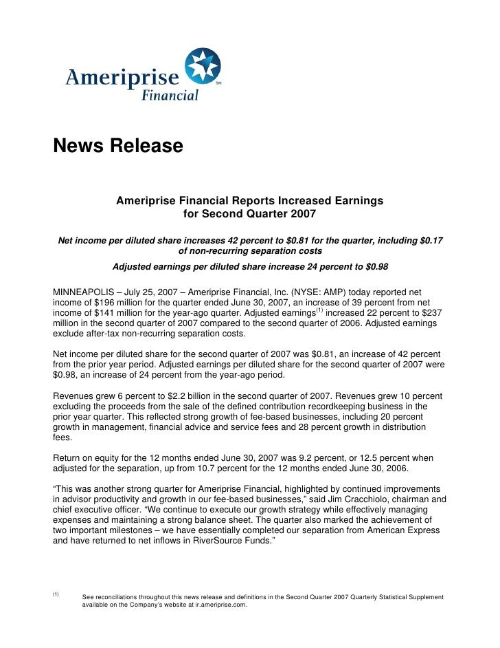 News Release                    Ameriprise Financial Reports Increased Earnings                               for Second Q...