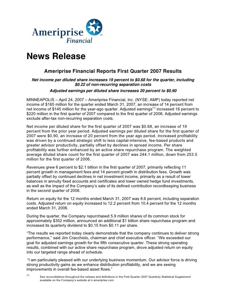 News Release              Ameriprise Financial Reports First Quarter 2007 Results       Net income per diluted share incre...