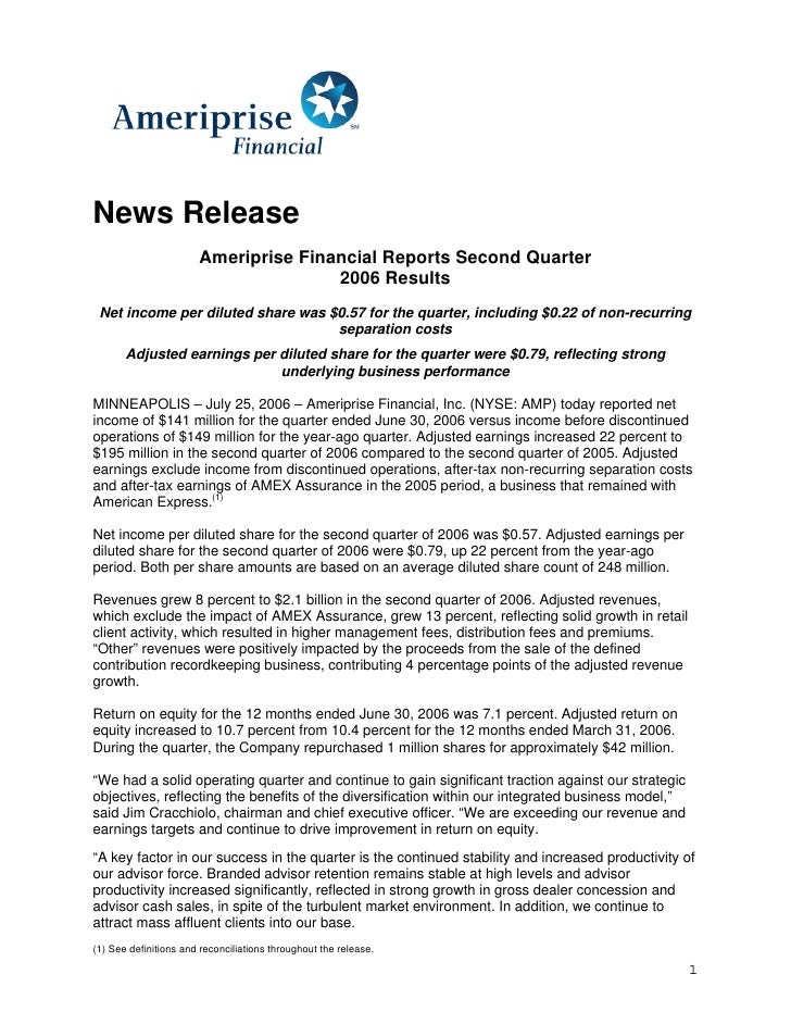 News Release                        Ameriprise Financial Reports Second Quarter                                       2006...