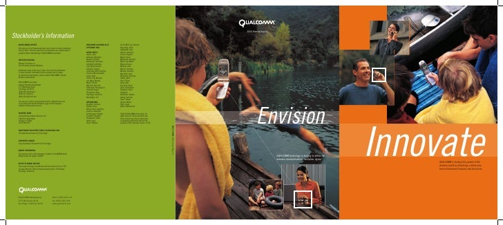 2004 Annual Report             Envision                      QUALCOMM technology is helping to define the                  ...