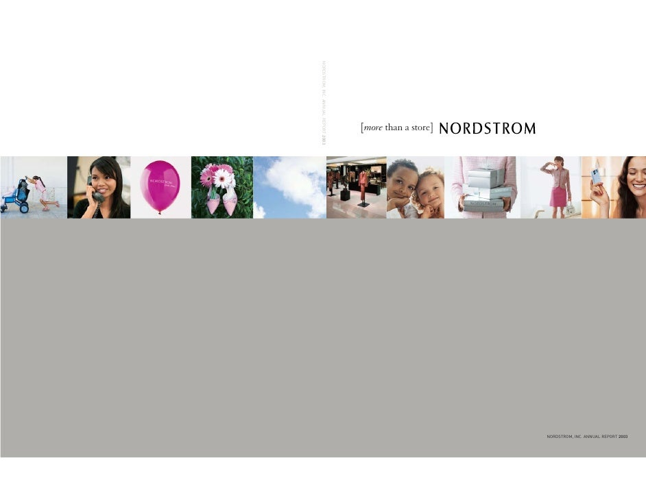 NORDSTROM, INC. ANNUAL REPORT 2003                                      [more than a store]                               ...