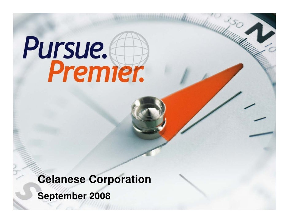 Celanese Corporation     September 2008 1