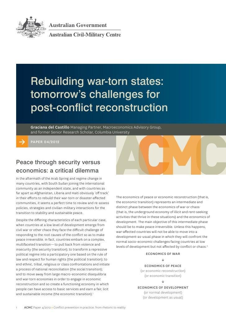 Rebuilding war-torn states:          tomorrow's challenges for          post‑conflict reconstruction          Graciana del...