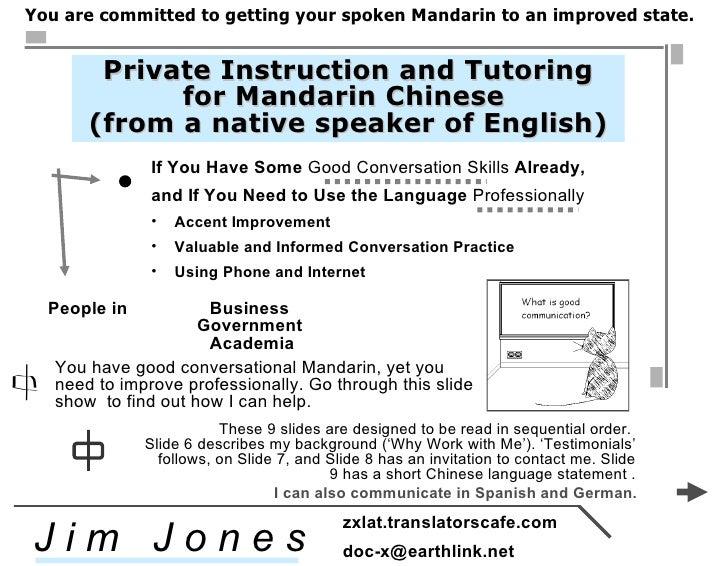 <ul><li>If You Have Some  Good Conversation Skills  Already, </li></ul><ul><li>and If You Need to Use the Language  Profes...