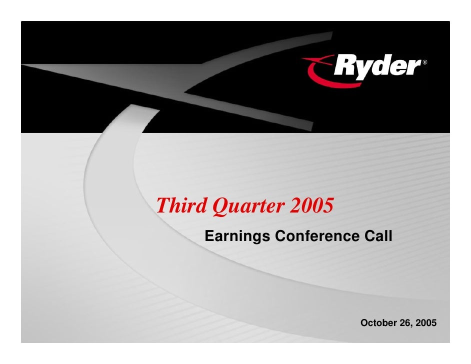 Third Quarter 2005     Earnings Conference Call                            October 26, 2005
