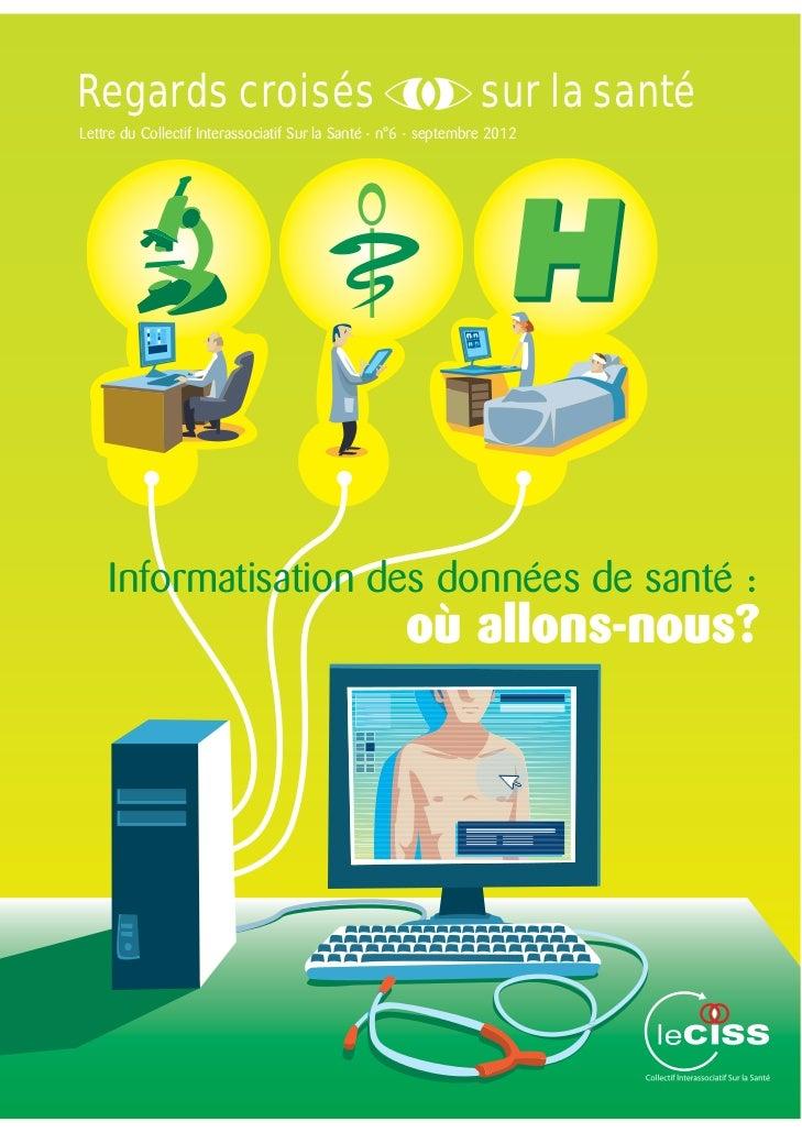 Regards croisés                                                  sur la santéLettre du Collectif Interassociatif Sur la Sa...