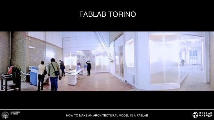 how to prepare a architecture model in a Fablab