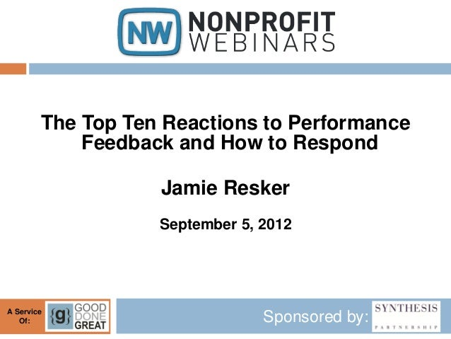 The Top Ten Reactions to Performance            Feedback and How to Respond                   Jamie Resker                ...