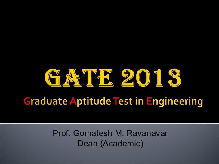 Prof. Gomatesh M. Ravanavar       Dean (Academic)