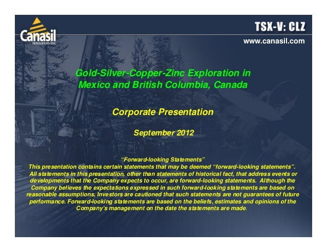www.canasil.com                  Gold-Silver-Copper-Zinc Exploration in                  Mexico and British Columbia, Cana...