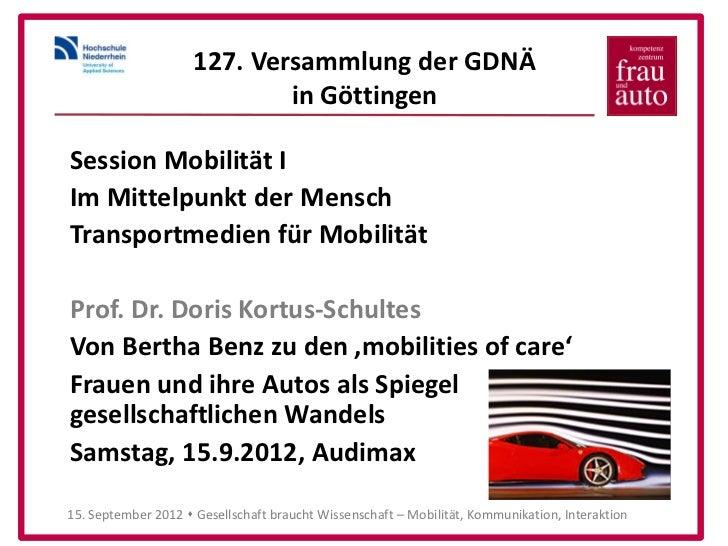 127. Versammlung der GDNÄ                             in GöttingenSession Mobilität IIm Mittelpunkt der MenschTransportmed...