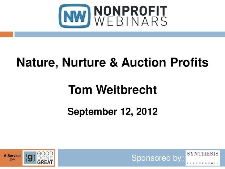 Nature, Nurture & Auction Profits              Tom Weitbrecht              September 12, 2012A Service   Of:              ...