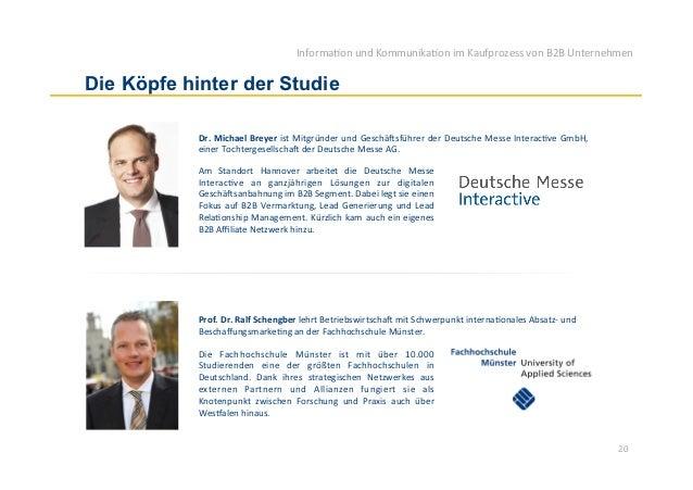 Informa)on und Kommunika)on im Kaufprozess von B2B Unternehmen Die Köpfe hinter der Studie            Dr....