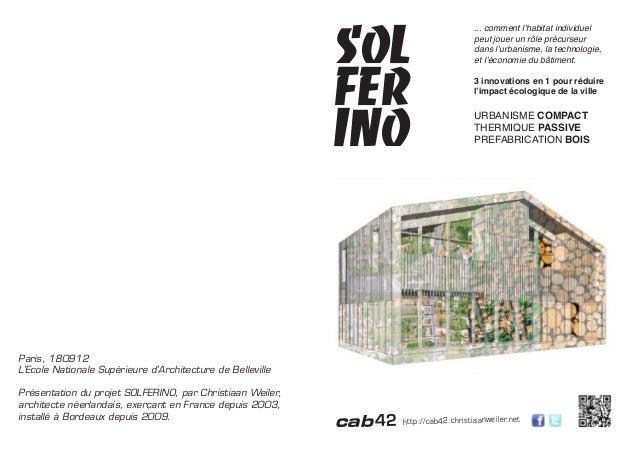 http://cab42.christiaanweiler.netcab42 SOLFERINO... comment l'habitat individuel peut jouer un rôle précurseur dans l'urba...