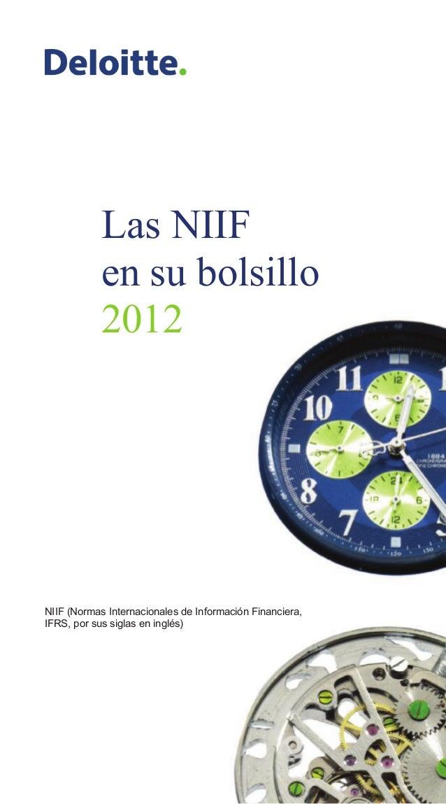 Las NIIF            en su bolsillo            2012NIIF (Normas Internacionales de Información Financiera,IFRS, por sus sig...