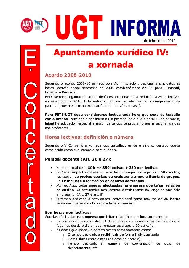 1 de febreiro de 2012 Acordo 2008-2010 Segundo o acordo 2008-10 asinado pola Administración, patronal e sindicatos as hora...