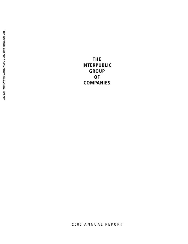 2006 ANNUAL REPORT                     INTERPUBLIC                        COMPANIES                        GROUP          ...