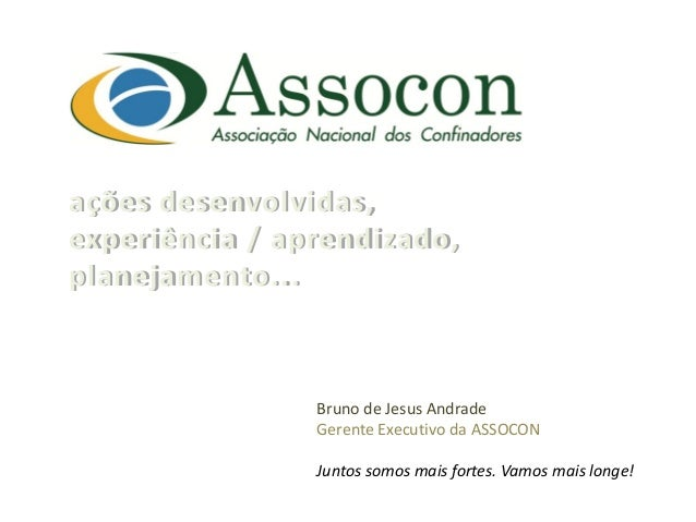 ações desenvolvidas, experiência / aprendizado, planejamento...                    Bruno de Jesus Andrade      ...