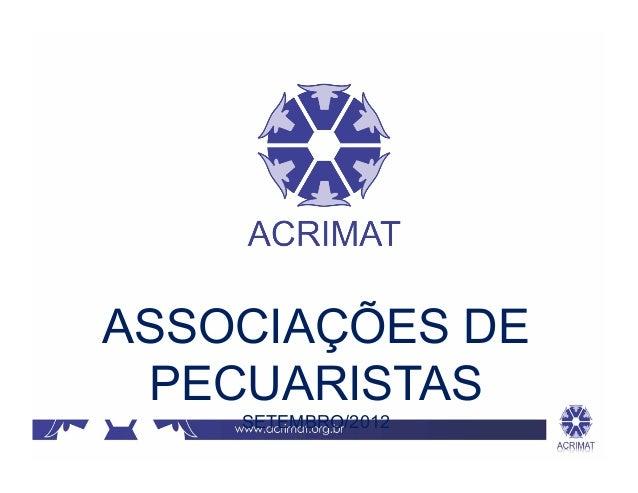 ASSOCIAÇÕES DE PECUARISTAS    SETEMBRO/2012