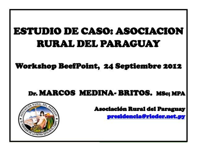 CongresoESTUDIO DE CASO: ASOCIACION               Internacional   RURAL DEL PARAGUAY 2011              De La carne        ...