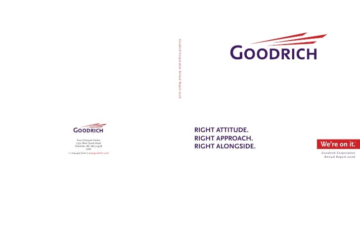 right attitude. right approach.                    We're on it.       ™  right alongside.                    Goodrich Corp...