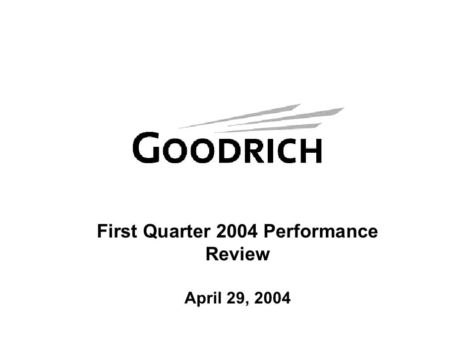 First Quarter 2004 Performance             Review           April 29, 2004