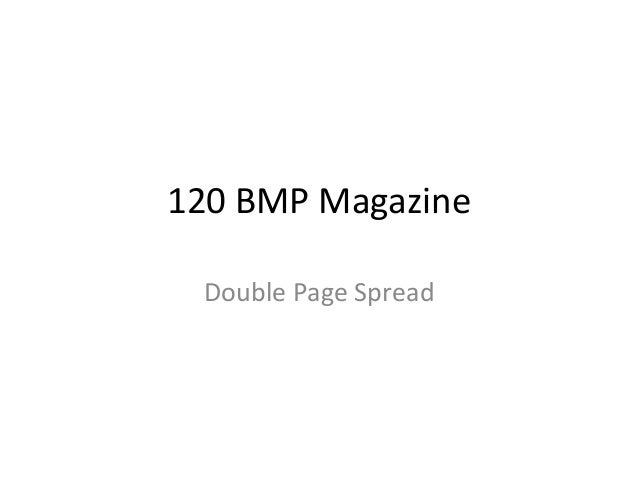 120 BMP Magazine Double Page Spread