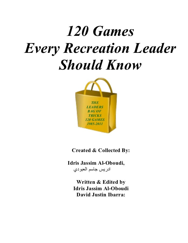 120 GamesEvery Recreation Leader     Should Know                THE              LEADERS               BAG OF             ...