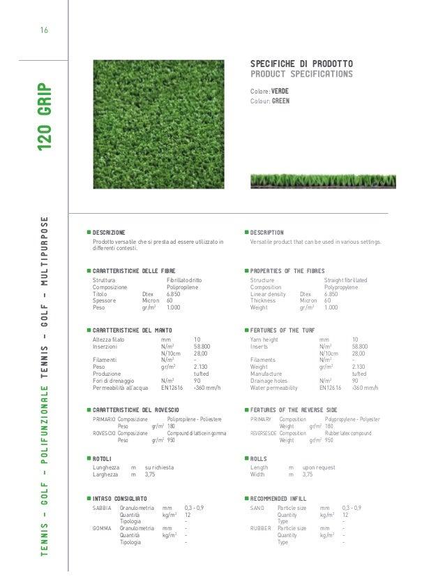 16  TENNIS - GOLF - POLIFUNZIONALE TENNIS - GOLF - MULTIPURPOSE  120 GRIP  SPECIFICHE DI PRODOTTO Colore: Verde Colour: Gr...