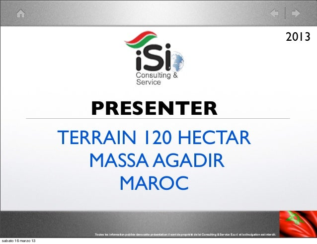 2013                        PRESENTER                     TERRAIN 120 HECTAR                        MASSA AGADIR          ...