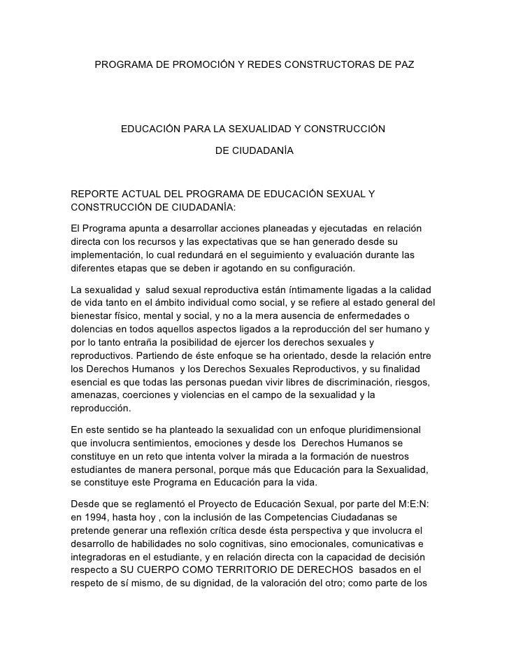 PROGRAMA DE PROMOCIÓN Y REDES CONSTRUCTORAS DE PAZ                EDUCACIÓN PARA LA SEXUALIDAD Y CONSTRUCCIÓN             ...
