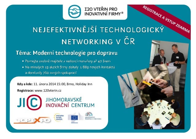    Kdy a kde: 11. února 2014 15:00, Brno, Holiday Inn Registrace: www.120vterin.cz