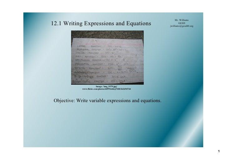 Mr.Williams 12.1WritingExpressionsandEquations                               GESD                                    ...