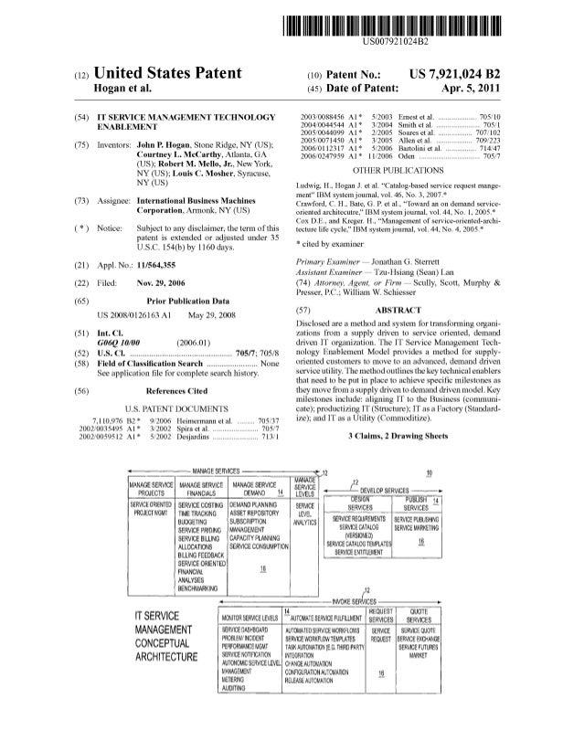 c12) United States Patent Hogan et al. (54) IT SERVICE MANAGEMENT TECHNOLOGY ENABLEMENT (75) Inventors: John P. Hogan, Sto...