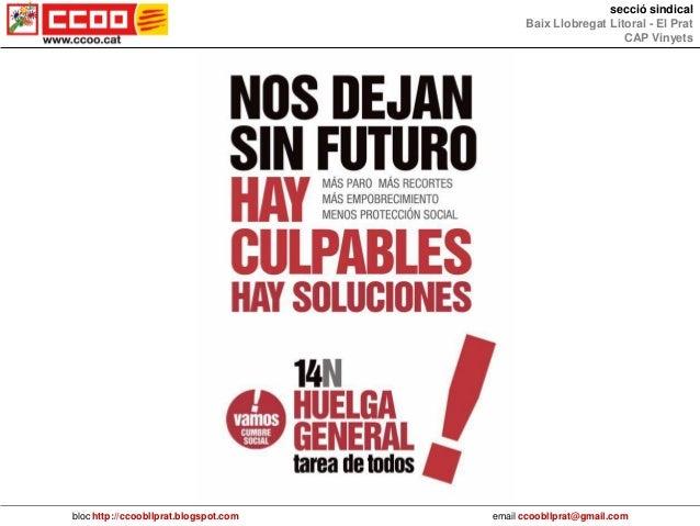 secció sindical                                             Baix Llobregat Litoral - El Prat                              ...