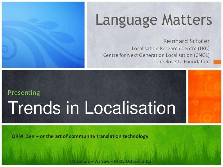 Language Matters                                                                   Reinhard Schäler                       ...