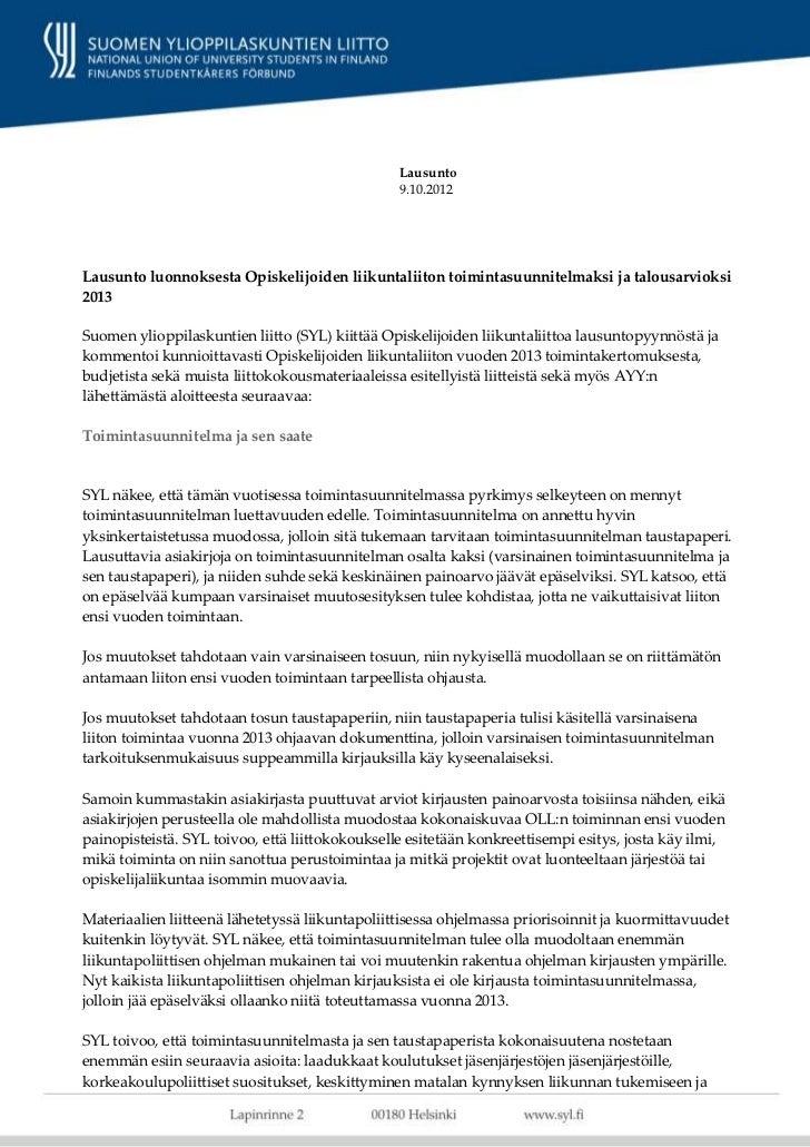 Lausunto                                                 9.10.2012Lausunto luonnoksesta Opiskelijoiden liikuntaliiton toim...