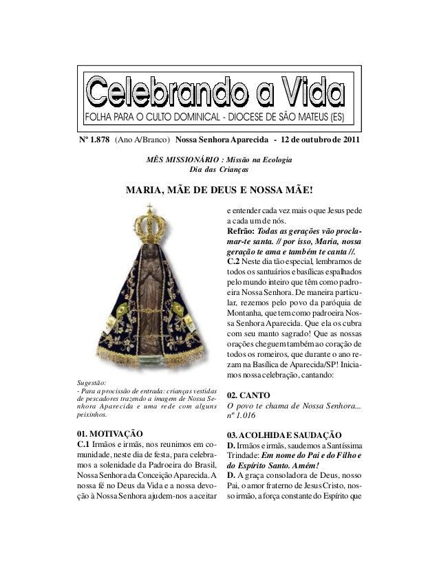 Nº 1.878 (Ano A/Branco) Nossa Senhora Aparecida - 12 de outubro de 2011                       MÊS MISSIONÁRIO : Missão na ...