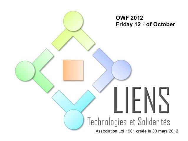 OWF 2012          Friday 12nd of OctoberAssociation Loi 1901 créée le 30 mars 2012