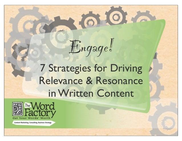 Engage!7 Strategies for DrivingRelevance & Resonancein Written Content