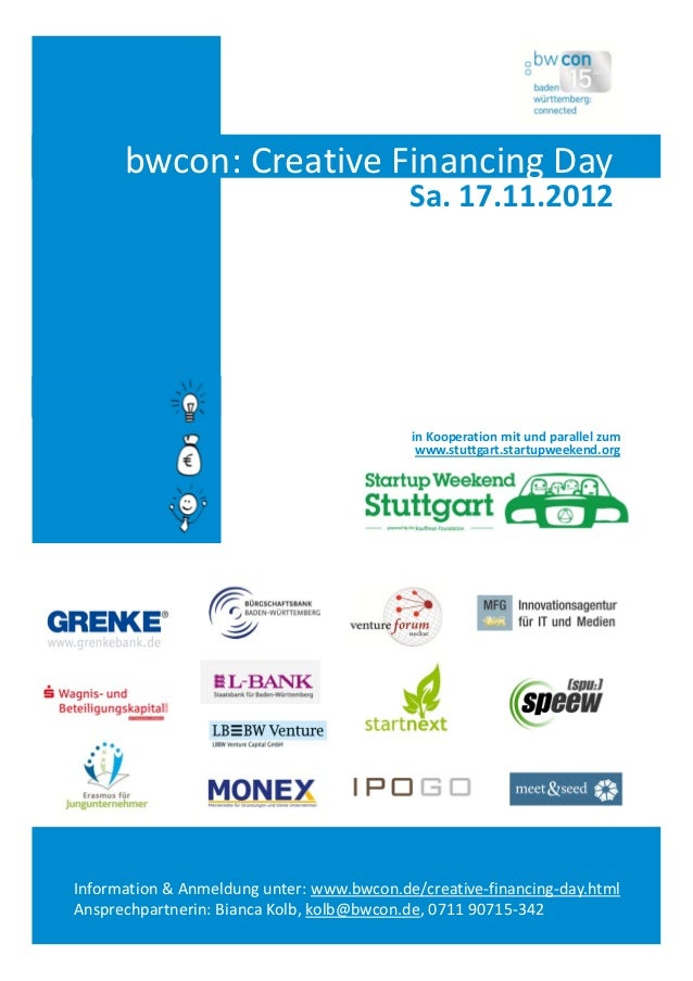 bwcon: Creative Financing Day                                           Sa. 17.11.2012                                    ...