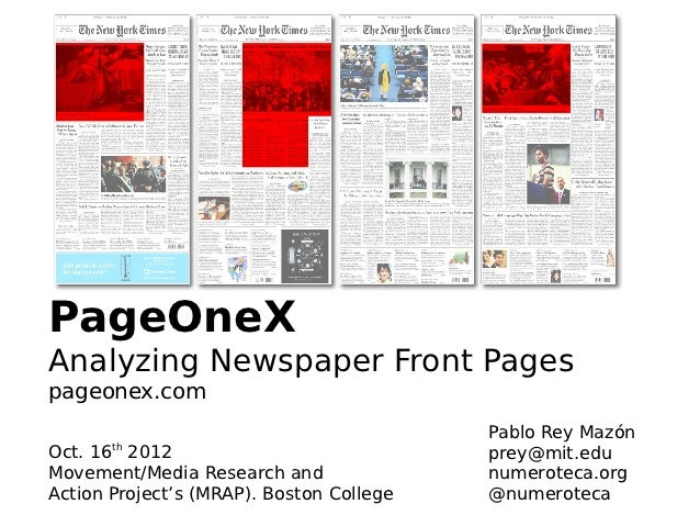 PageOneXAnalyzing Newspaper Front Pagespageonex.com                                          Pablo Rey Mazón       thOct. ...