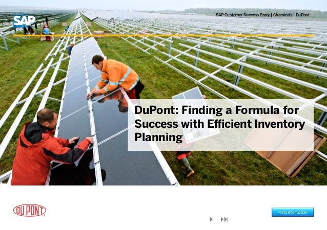 SAP Customer Success Story | Chemicals | DuPontDuPont: Finding a Formula forSuccess with Efficient InventoryPlanning