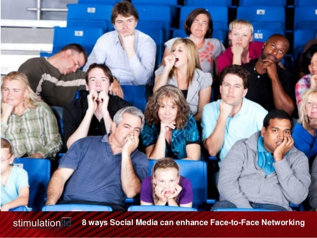 8 ways Social Media can enhance Face-to-Face Networking