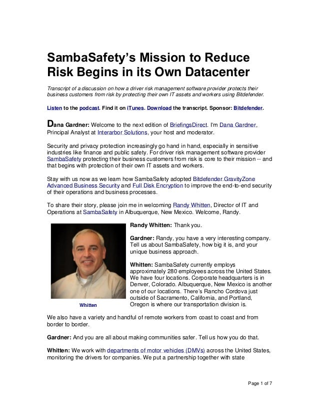 Page 1 of 7 SambaSafety's Mission to Reduce Risk Begins in its Own Datacenter Transcript of a discussion on how a driver r...